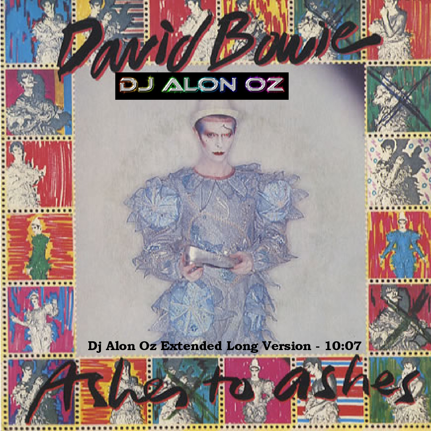 David Bowie – ashes to ashes – Dj Alon Oz Extended Long